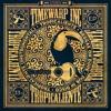 Timewarp inc - Tropicaliente EP