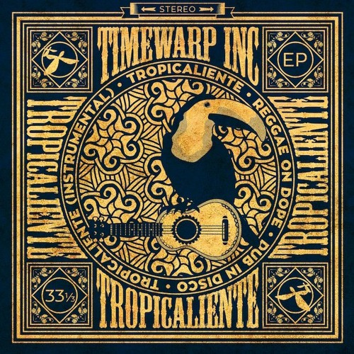 Timewarp inc - Tropicaliente EP