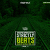 Strictly Beats Vol.3 - Dephect x Trackside Burners - Mixed by DJ Philly & 210