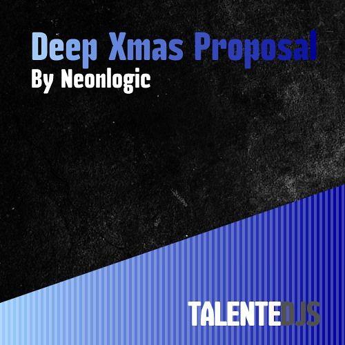 Deep Christmas PROPOSAL By Neonlogic (2013)