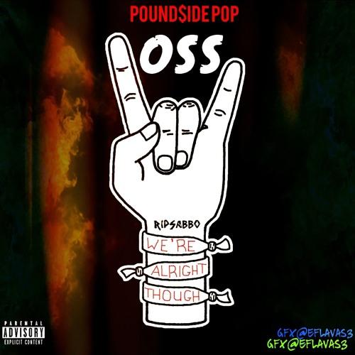 Pound$ide pop - O.S.S