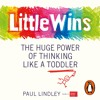 Little Wins Written and Read by Paul Lindley (Audiobook Extract) Read by Genevieve Ashcroft-Helal