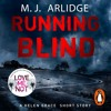 Running Blind by M.J. Arlidge (Audiobook Extract)Read by Grace Saif