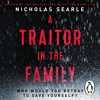 A Traitor In The Family by Nicholas Searle (Audiobook Extract) Read by Lisa Hogg & Ciarán McMenamin