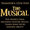 Passover's 12th Step: The Musical!