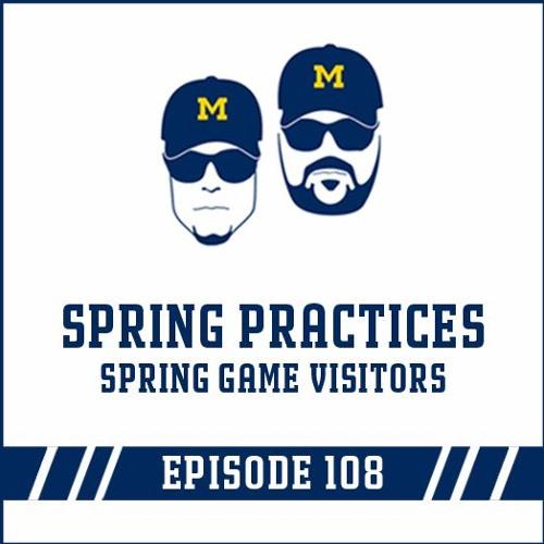 Spring Practices & Spring Game Visitors: Episode 108