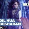 dil hua besharam | Naam shabana - akshay kumar - taapsee pannu - meet bros , aditi