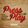 FIRM MUSIC- PRESS PLAY PT 2