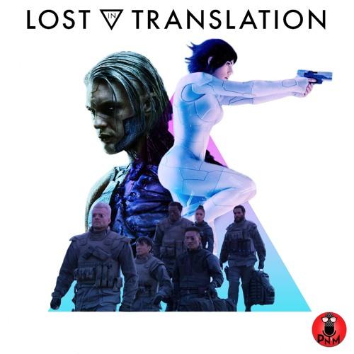 Episode 63 - Lost In Translation