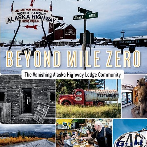 Book chronicles disappearing Alaska Highway lodges