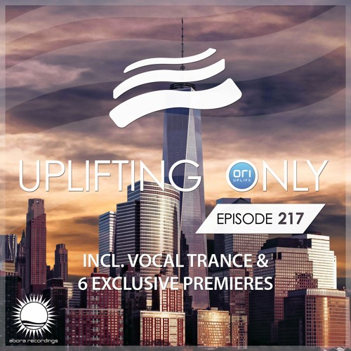 Uplifting Only 217 (April 6, 2017) (incl. Vocal Trance) [wav]