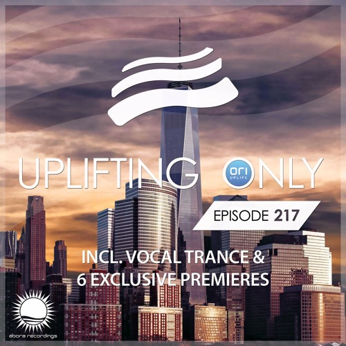 Uplifting Only 217 [No Talking] (April 6, 2017) (incl. Vocal Trance)