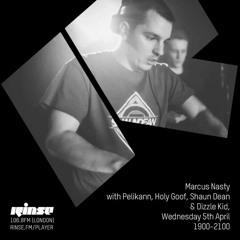 Shaun Dean - Rinse FM Guest Mix 5.4.17 (Marcus Nasty Show w/ Holy Goof/ Pelikann)