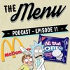 The Menu - Episode 11 - Rick and Morty, Szechuan Sauce and The Cruel Oreo Prank