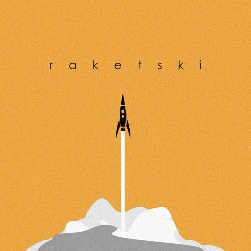 raketski - Let's go break our hearts