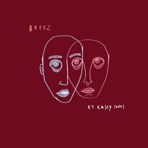 Breez (feat. Kasey Jones)