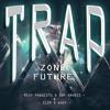 Rexy Pangestu x Dwp Anvbis & Clips x Ahoy - Trap Zone[FUTURE](MIXTAPE) mp3