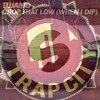 Bingo Players (Gold Top Remix)vs. Tujamo - When I Dip, Drop That Low [TRBLMKR MVSHUP]