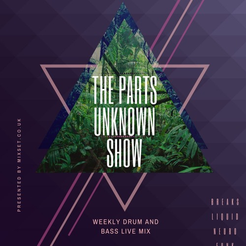 The Parts Unknown Show 016