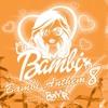 Bambi Anthem 08 Mixed By BZMR
