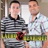 Lauro & Henrique - Enquanto A Chuva Cai Lá Fora