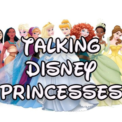 Talking Disney Princesses