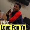 Love For Ya