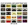 Old School Trap Mix
