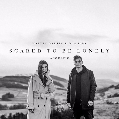 Baixar Martin Garrix & Dua Lipa - Scared To Be Lonely (Acoustic)