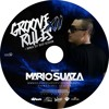 GROOVERULES Xll TRUBUTE TO PANAMA AND WONDERLAND EDITION BY MARIOSUAZA ABRIL 2017 mp3
