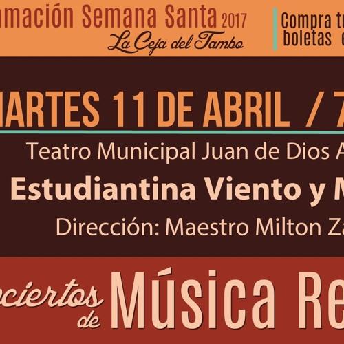 Conciertos de Música Religiosa -  La Ceja - 2017