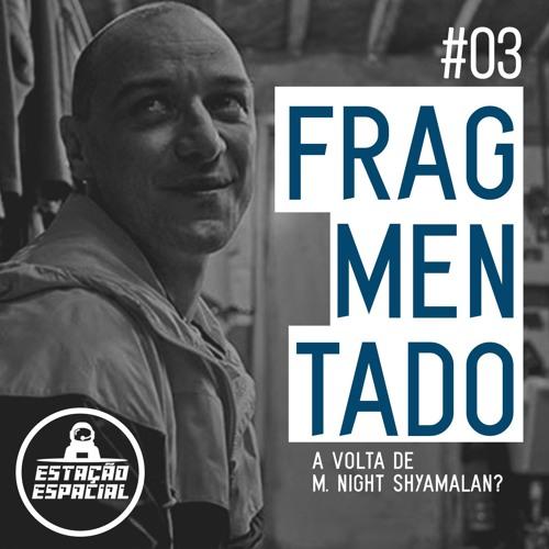 EstaçãoEspacial #3 - Frag/Men/Tado