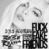 Bebe Rexha - F.F.F. ft. G-Eazy (D3S Bootleg/Edit)