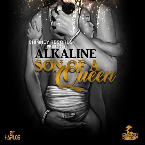 Alkaline - Son Of A Queen - Chimney Records