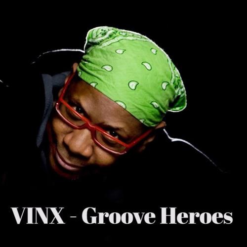 Vinx Groove Heroes