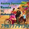 Aashiq Surrender Hua New Music Production By Dj Mahendra [ 7987779130 9584231728 ]