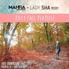 2014 MAHFIA Fall Playlist