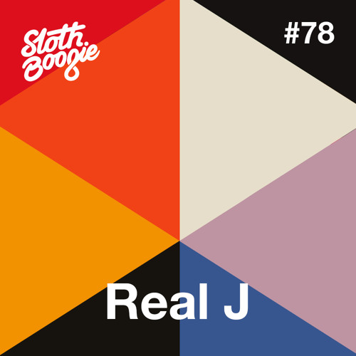 SlothBoogie Guestmix #78 - Real J