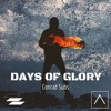 Days of Glory [Free download now on Triplicate Audio]