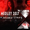 Medley 2017 Mix