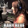 BABY BLUE - FIRE IN THE BOOTH