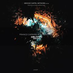 Franco Capraro & Sunday Noise - Oblivion (BSHM Edit)