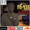 "Episode 17: Meet JayHitUp the FT.Lauderdale Rapper behind ""LauderGrove"" a lil Wayne inspired Mixtape"