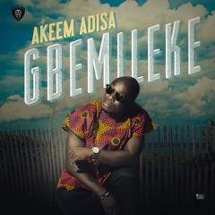 Akeem Adisa - Gbemileke