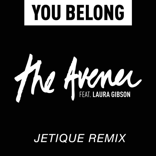 The Avener - You Belong (Jetique Remix)