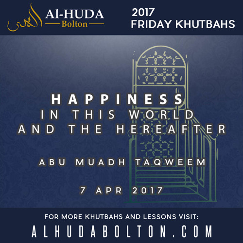 Happiness in This World and the Hereafter