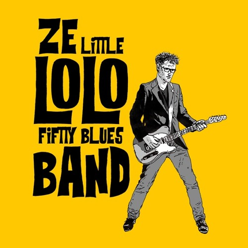 ZE LITTLE LOLO FIFTY BLUES BAND