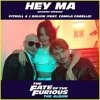 Hey ma Camila Cabello y J Balbin ft Pitbull