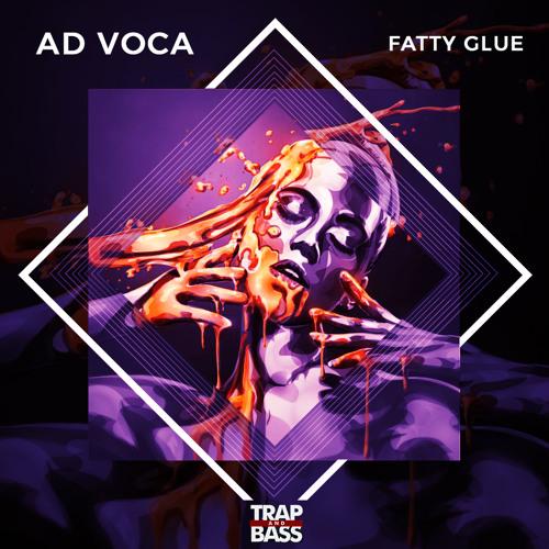Ad Voca - Fatty Glue