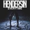 Everytime (Prod. Hendersin)